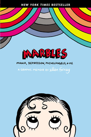Marbles by Ellen Forney